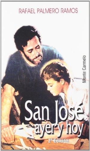 9788483533055: San José ayer y hoy (Amigos de Orar)