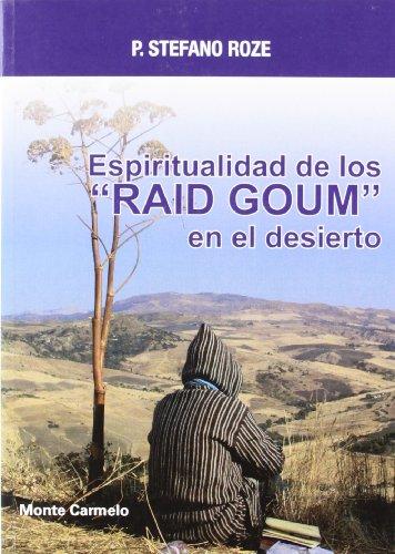 """9788483533215: Espiritualidad de los """"RAID GOUM"""" en el desierto (Espíritu Norte)"""
