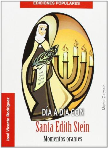 9788483533338: Dia A Dia con Santa Edith Stein. momento (Ediciones Populares)