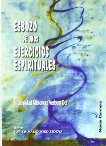 9788483533895: Esbozos de unos Ejercicios Espirituales: Fraternidad Misionera Verbum Dei