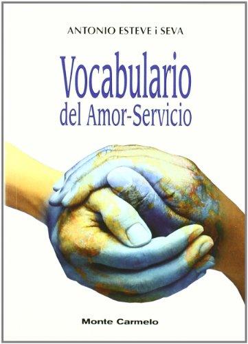 9788483534021: Vocabulario del Amor-Servicio
