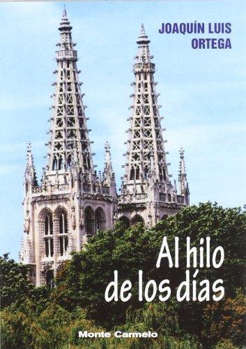 9788483534045: Al Hilo De Los Dias