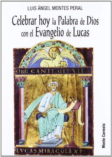 Celebrar hoy la palabra de dios con: Montes Peral,Luis Angel