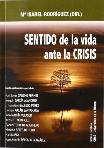 9788483534724: Sentido de la vida ante la crisis (Antropología, Psicología y Espiritualidad)