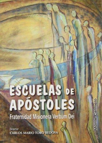 9788483534823: Escuela de apóstoles: Fraternidad Misionera Verbum Dei