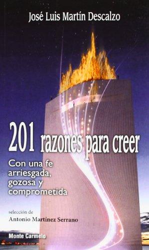 201 Razones para creer. Con una fe: José Luis Martín