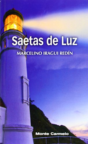 Saetas de Luz: Marcelino Iragui Redín