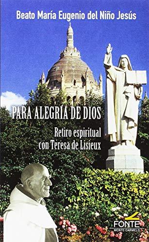 9788483539095: para Alegria de Dios (Karmel)