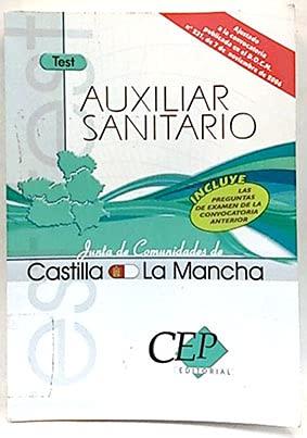 9788483547670: Oposiciones Auxiliar Sanitario, Junta de Comunidades de Castilla-La Mancha. Test