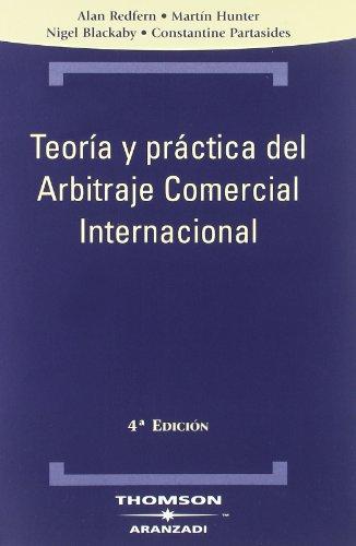 9788483550151: Teoría y práctica del Arbitraje Comercial Internacional (Técnica)