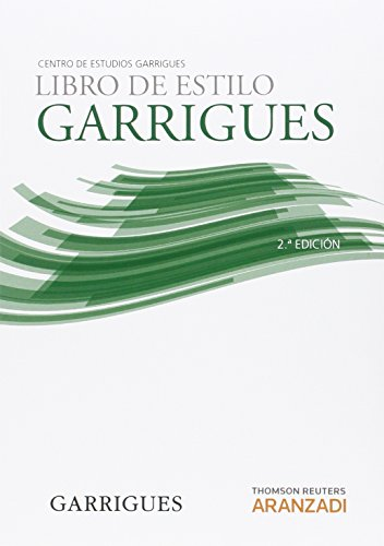 Libro de estilo Garrigues.: Centro de estudios Garrigues