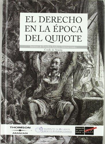 El Derecho En La Epoca del Quijote: Bruno Aguilera Barchet