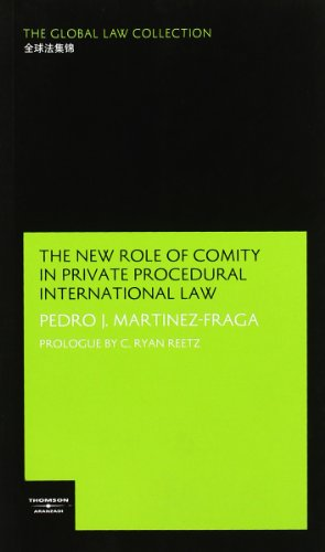 9788483551677: The New Role of Comity in Private Procedural International Law (Global Law Collection)