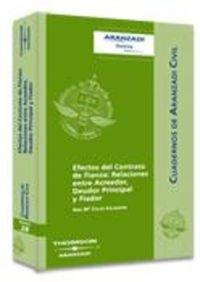 9788483552834: Efectos del Contrato de Fianza: Relaciones entre Acreedor, Deudor Principal y Fiador (Cuadernos - Aranzadi Civil)