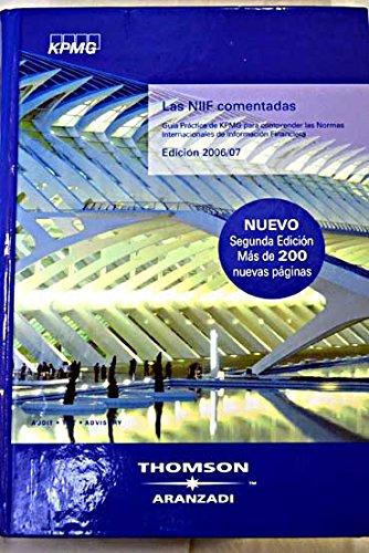 9788483553121: Las NIIF comentadas: guía práctica de KPMG para comprender las Normas Internacionales de Información Financiera