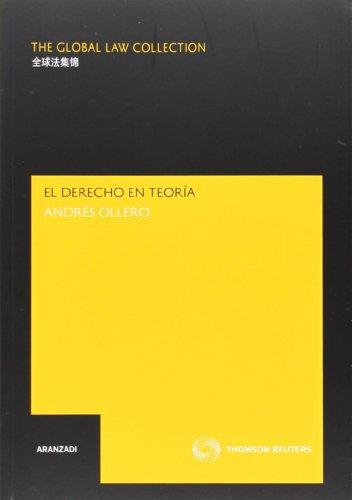 9788483553312: El derecho en teoría - Perplejidades jurídicas para crédulos