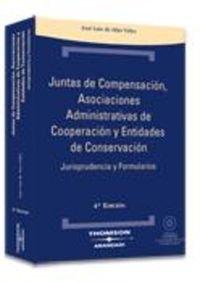9788483554319: Juntas de Compensación, Asociaciones Administrativas de Cooperación y Entidades de Conservación: Jurisprudencia y Formularios ( Incluye CD ) (Técnica Tapa Dura)