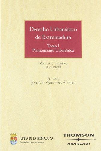 9788483554715: DERECHO URBANISTICO DE EXTREMADURA TOMO I PLANEAMIENTO URBANISTICO