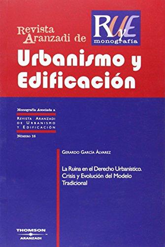 9788483554838: RUINA EN EL DERECHO URBANISTICO CRISIS Y EVOLUCION DEL MODELO TRADICIO
