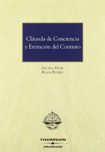9788483555347: Cláusula de conciencia y extinción del contrato (Monografía)