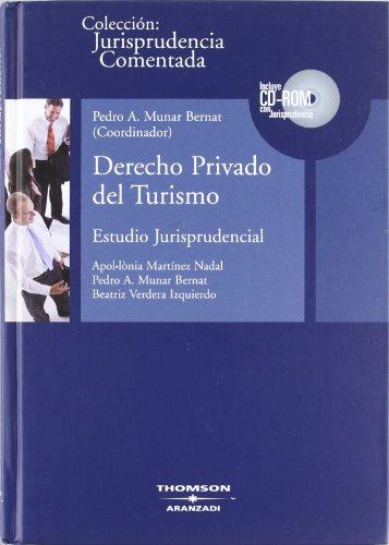 9788483555965: DERECHO PRIVADO DEL TURISMO ESTUDIO JURISPRUDENCIAL
