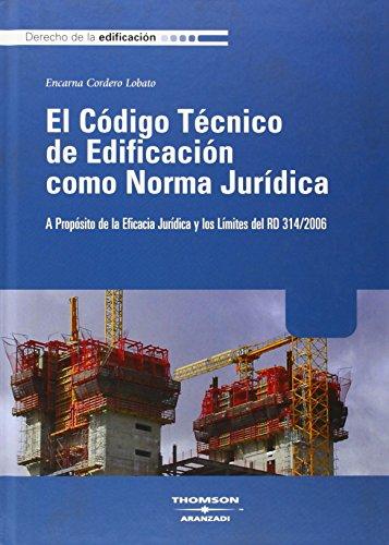 9788483556344: CODIGO TECNICO DE EDIFICACION COMO NORMA JURIDICA A PROPOSITO DE LA EF