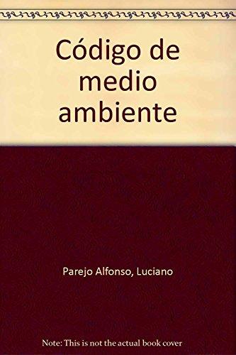 9788483557013: (6ª ed.) codigo de medio ambiente (Derecho 2008)