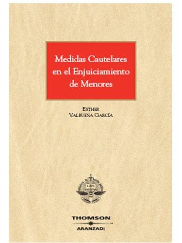 9788483557389: Medidas cautelares en el enjuiciamiento de menores (Monografía)