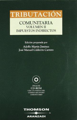 Código de Tributación Comunitaria. Vol II -: Calderón Carrero, José