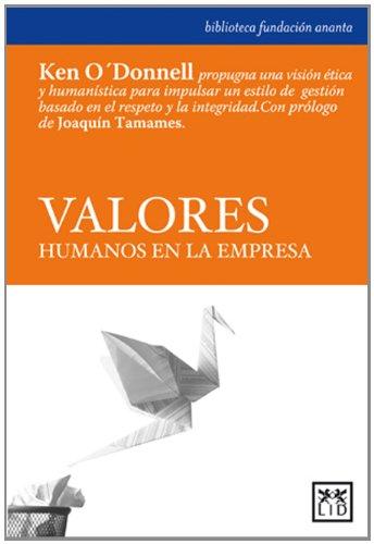 9788483560150: Valores humanos en la empresa (Acción Empresarial)