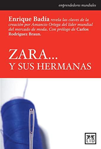 9788483560266: Zara y sus hermanas (Historia empresarial) (Spanish Edition)