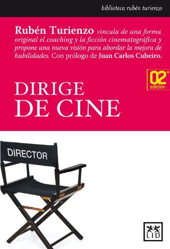 9788483560358: Dirige de cine (Acción Empresarial)