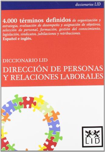 9788483560723: Diccionario Lid Dirección De Personas y relaciones Laborales (Diccionarios LID)