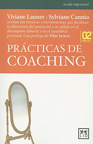 9788483560808: Prácticas de Coaching (Accion Empresarial) (Spanish Edition)