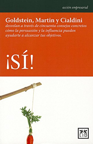 9788483560815: Si! (Yes!) (Accion Empresarial) (Spanish Edition)