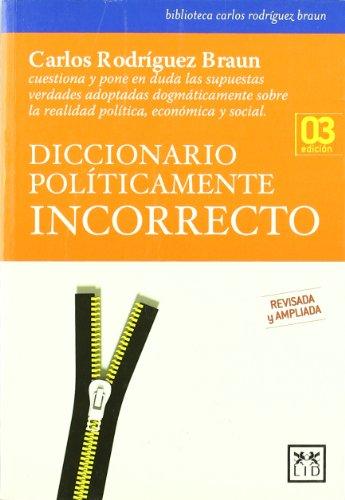 9788483560907: Diccionario políticamente incorrecto (Acción Empresarial)