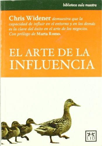 9788483560914: El arte de la influencia (Acción Empresarial)