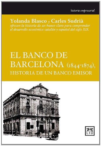9788483561102: El Banco De Barcelona (Historia empresarial)