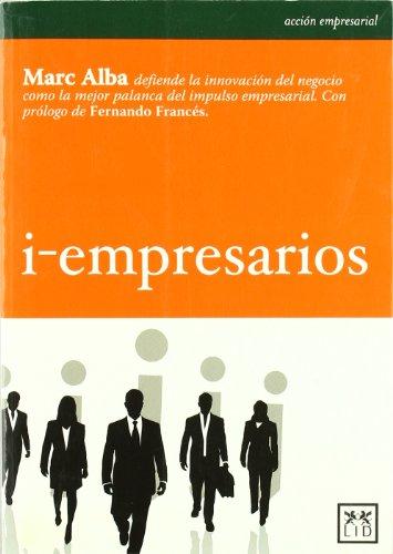 i-empresarios. Empresarios de la innovación - Alba, marc