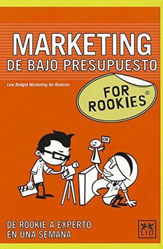 MARKETING DE BAJO PRESUPUESTO. FOR ROOKIES. DE: McCREADIE, Karen.
