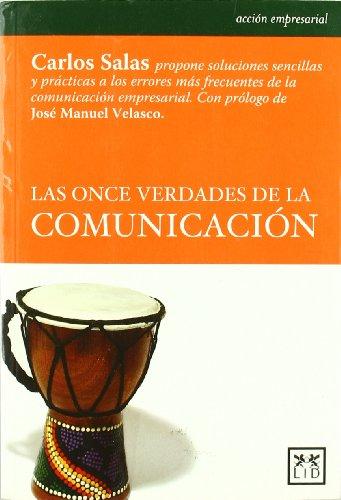 9788483561386: Las once verdades de la comunicación (Acción empresarial)