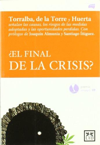 9788483561638: ¿El final de la crisis? (Acción empresarial)