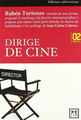 9788483562093: Dirige de cine (2ª ed.) (Biblioteca Ruben Turienzo)