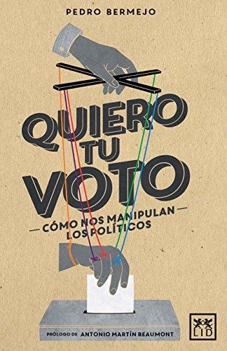 9788483562574: Quiero Tu Voto (VIVA)