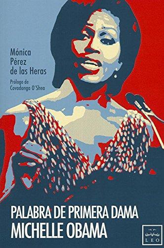9788483564172: Palabra de Primera Dama. Michelle Obama