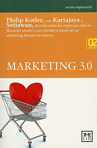 Marketing 3.0: Kotler, Philip/Kartajaya, Hermawan/Setiawan,