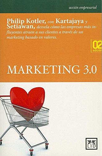 Marketing 3.0 (Acción empresarial): Kotler, Philip; Kartajaya,