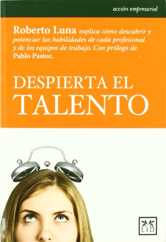 9788483566084: Despierta el talento (Acción Empresarial)