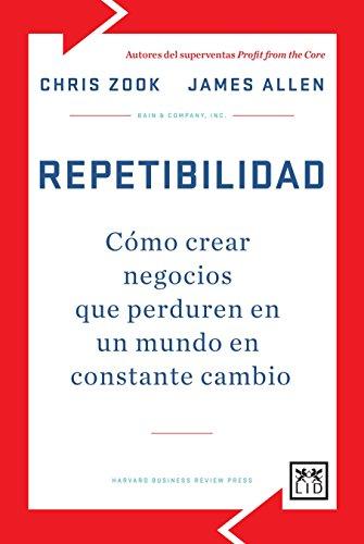 9788483566725: Repetibilidad (Biblioteca Bain & Company)