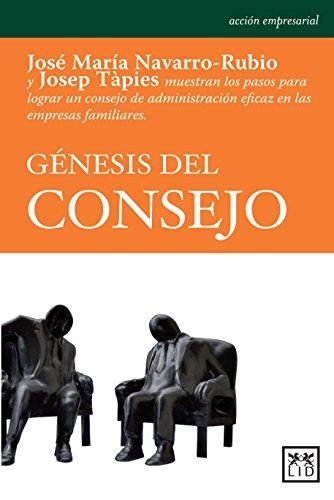 Génesis Del Consejo / Origin Of Advice: TapiÉs, Josep/ Navarro-Rubio,